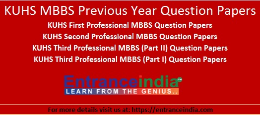 KUHS MBBS Previous Year Question Papers First Second Third