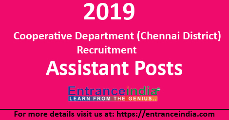 Cooperative Department (Chennai District) Recruitment 2019 203 Assistant