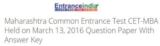 Maharashtra Common Entrance Test CET-MBA Held on March 13, 2016