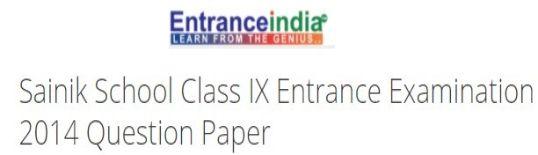 Sainik School Class IX Entrance Examination 2014