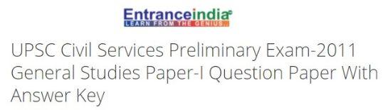 UPSC Civil Services Preliminary Exam-2011 General Studies Paper-I