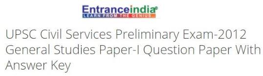 UPSC Civil Services Preliminary Exam-2012 General Studies Paper-I