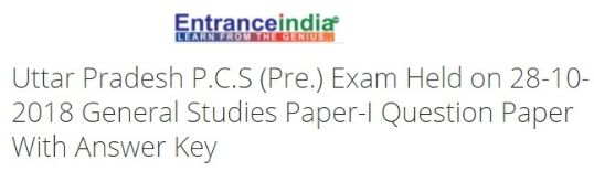 Uttar Pradesh P.C.S (Pre.) Exam Held on 28-10-2018